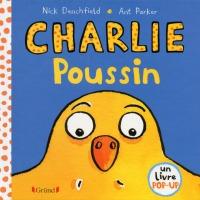 """Livre enfant """"Charlie poussin""""des éditions Gründ Jeunesse avec #UnLivreEtChagaz"""