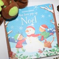 Mon livre Pop-up Noël des Editions Usborne + avis de la maîtresse